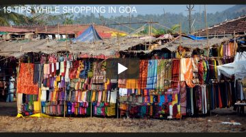 15 TIPS WHILE SHOPPING IN GOA